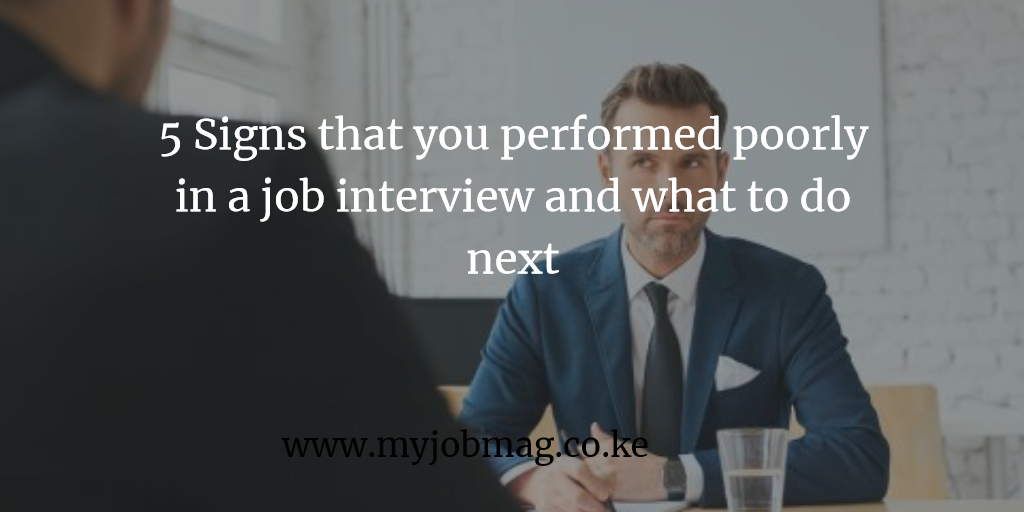 5 Signs that you performed poorly in a job interview and what to do next