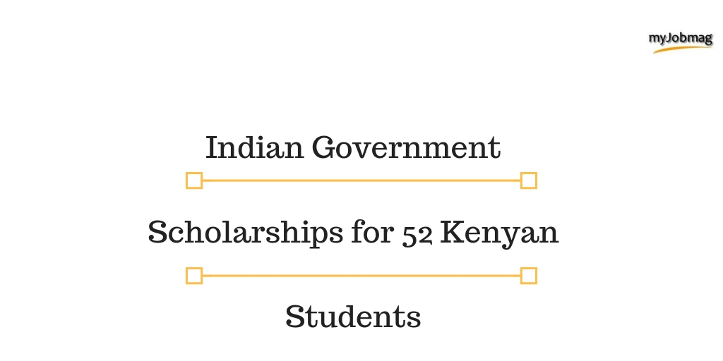 Indian Government Scholarships for 52 Kenyan Students