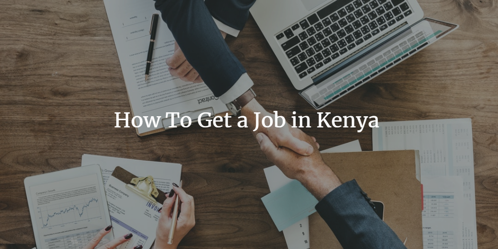 How To Get a Job in Kenya