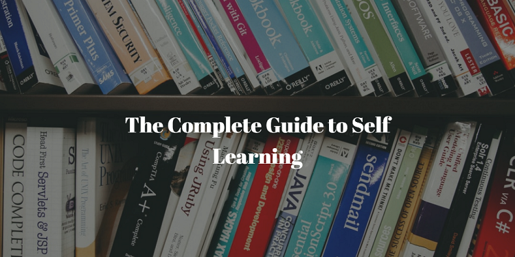 Self Learning - The Complete Guide