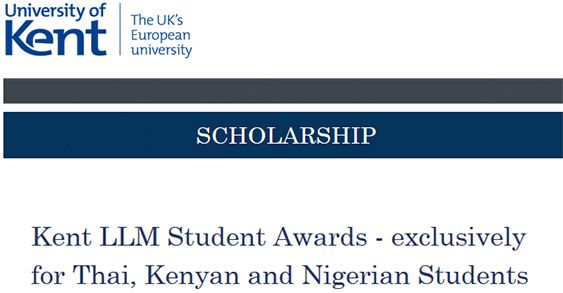 Kent LLM Student Awards - exclusively for Thai, Kenyan and Nigerian Students