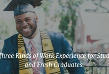 The Three Kinds of Work Experience for Students and Fresh Graduates banner