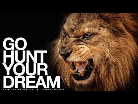 Go HUNT Your Dream