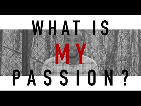 How to Find Your Passion and Do What You Love